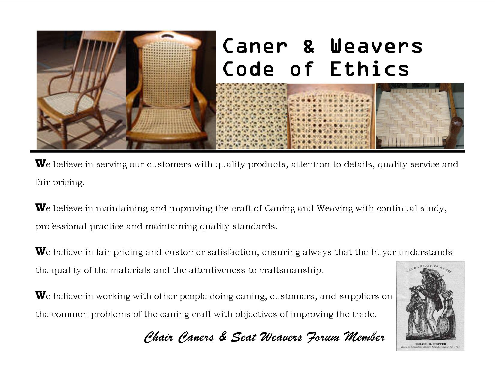 Chair Caners Code Of Ethics. Quality Caners U0026 Weaver Strive To Succeed With  This Pledge. Seatweaving, Chair Caning Forum Member